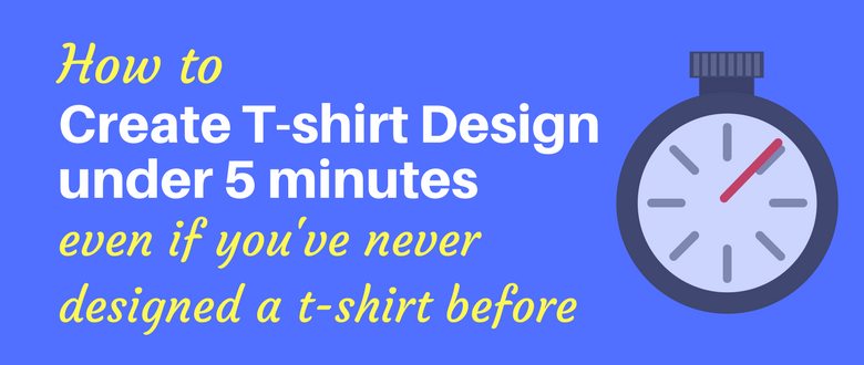 How To Create Merch By Amazon Tshirt Designs Under 5 Minutes Using